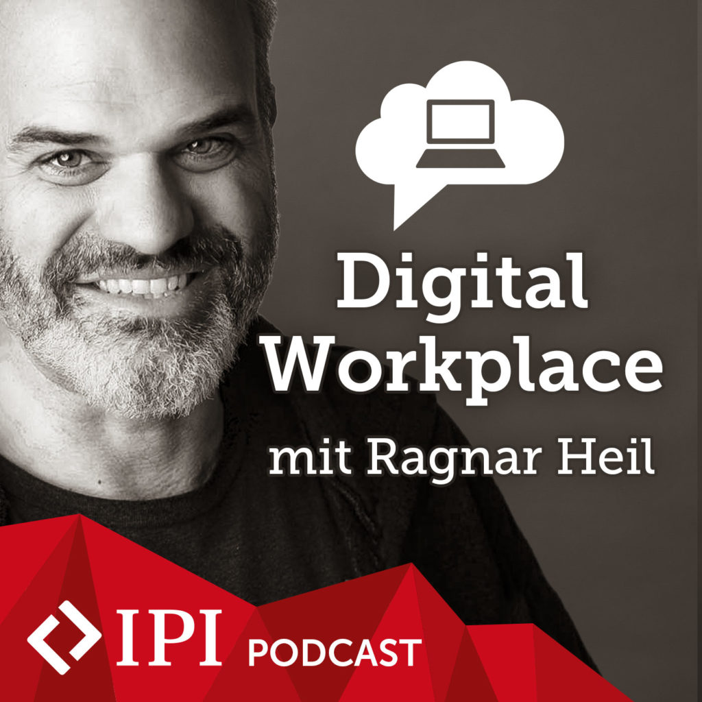 Digital Workplace Podcast IPI GmbH
