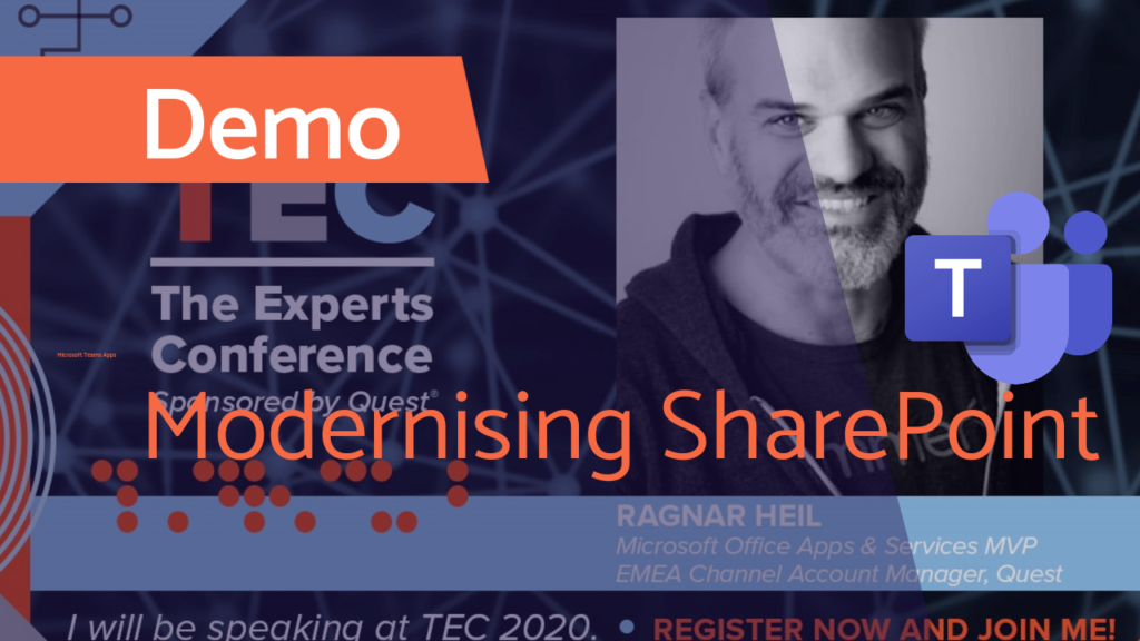 Modernizing SharePoint for a better Microsoft Teams experience - Quest TEC 2020 Conference