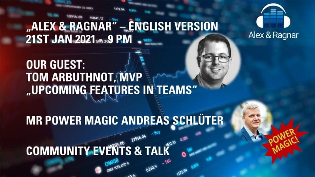 Alex Ragnar Show with Tom Arbuthnot about Microsoft Teams