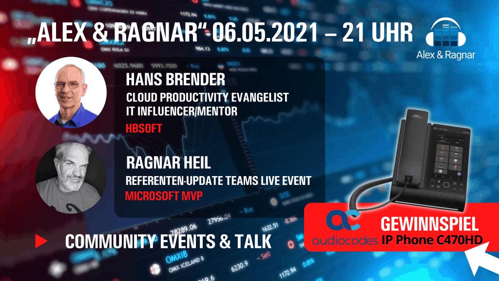 """Alex & Ragnar"" #37 Hans Brender OneDrive Microsoft Teams Bot"