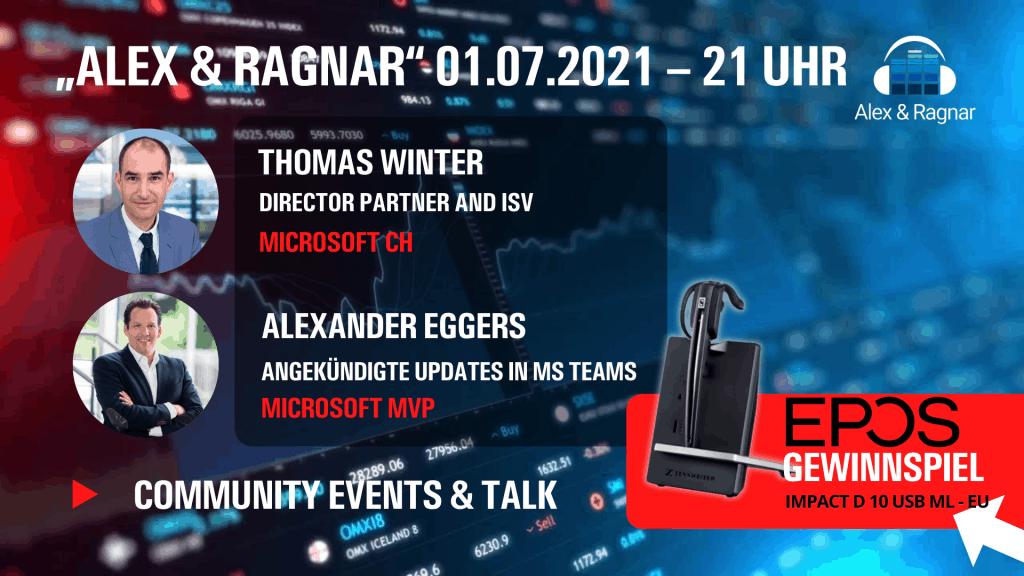 """Alex & Ragnar Show"" 45 01.07.2021 Thomas Winter Microsoft Switzerland"