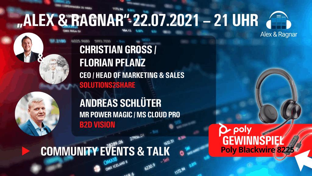 """Alex & Ragnar Show"" #48 22.07.2021 mit Solution2Share Microsoft Teams Governance Apps"