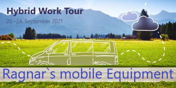 hybrid work Tour - mobile Equipment Ragnar